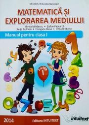 Matematica si explorarea mediului, Manual pentru clasa I - Semestrul I.