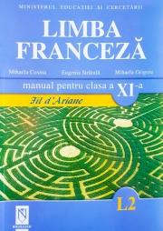 Manual pentru limba franceza clasa XI-a (Limba 2)