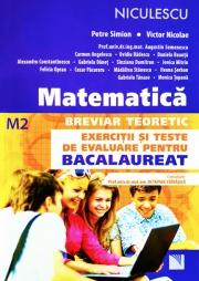 Matematica pentru Bacalaureat M2.Breviar teoretic cu exercitii si teste de evaluare