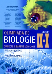 Olimpiada de Biologie Clasele IX-X. Subiecte si bareme 2010-2013 - Faza judeteana si faza nationala