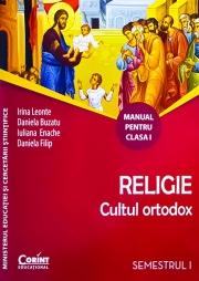 Manual pentru Religie Cultul ortodox Clasa I, semestrul I si semestrul al II-lea (Contine editia digitala)