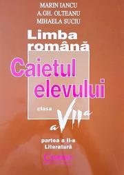 Limba romana - Caietul elevului clasa a VII-a. Partea a II-a: Literatura