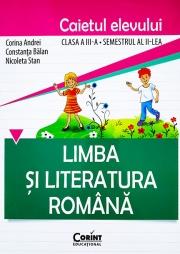 Limba şi literatura română. Caietul elevului pentru clasa a III-a, semestrul II