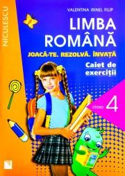 Limba romana - Joaca-te. Rezolva. Invata. Caiet de exercitii pentru clasa a IV-a.