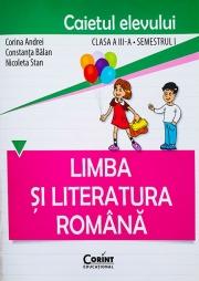 Limba şi literatura română. Caietul elevului pentru clasa a III-a, semestrul I