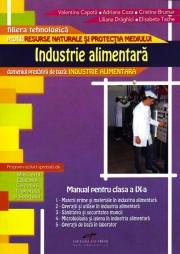 Industrie alimentara. Manual pentru clasa a IX-a