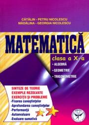 Culegere de exercitii pentru clasa a X-a. Matematica
