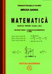 Matematica- Manual pentru clasa a XI-a, Trunchi comun+curriculum diferentiat (3 ore)