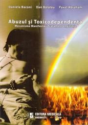 Abuzul si toxicodependenta - Daniela Baconi, Dan Balalau