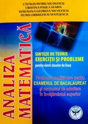 Analiza Matematica, Probleme pregatitoare pentru examenul de bacalaureat si concursul de admitere in invatamantul superior