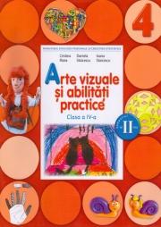 Arte vizuale si abilitati practice. Manual clasa a 4-a (semestrul II) (conține CD)