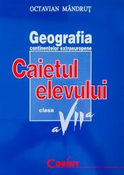 Caietul elevului de geografie - clasa a VII-a