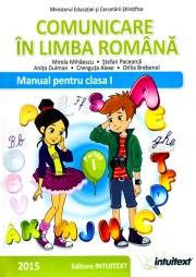 Comunicare in limba romana. Clasa a I a