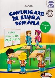 Comunicare in limba romana. Caiet pentru clasa pregatitoare, semestrul 1