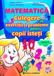 Culegere de matematica pentru copii isteti - Clasa I