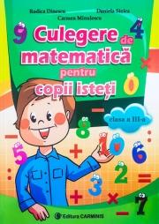 Culegere de matematica pentru copii isteti - Clasa a III-a.