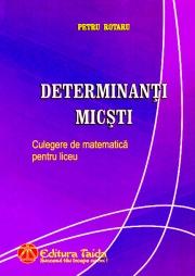 DETERMINANTI MICSTI, CULEGERE DE MATEMATICA PENTRU LICEU