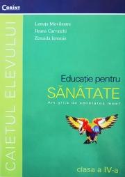 Educatie pentru sanatate - caietul elevului pentru clasa a IV-a