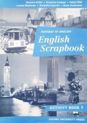English Scrapbook Workbook. Caiet de limba engleza clasa VII-a