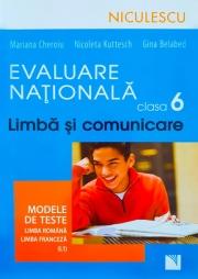Evaluare Nationala clasa a VI-a - Limba si comunicare. Modele de teste. Limba Romana si Franceza (L1)