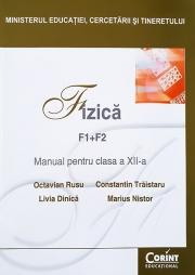 Manual Fizica F1+F2 pentru clasa a XII-a