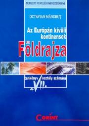 Manual geografia continentelor extraeuropene pentru clasa a VII-a in limba maghiara
