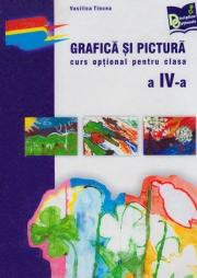 Grafica si pictura - curs optional pentru clasa a IV-a