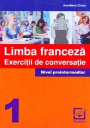 Limba Franceza-exercitii de conversatie(nivel preintermediar)