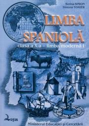Limba spaniola. Manual pentru clasa a X-a, Limba 1