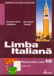 Limba italiană. Manual pentru clasa a X-a liceu, limba a III-a