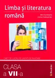 Limba și literatura română – caiet de lucru pe unități de învățare – clasa a VII-a