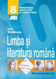 Limba si literatura româna. Manual pentru clasa a VIII-a