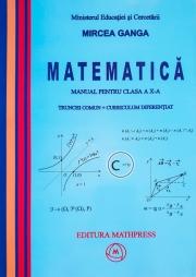 Manual Matematica pentru clasa a X-a, Trunchi comun + curriculum diferentiat.