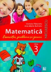 Matematica - Clasa a III-a. Exercitii, probleme si jocuri