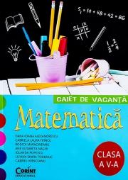 Caiet de vacanta - matematica pentru clasa a V-a