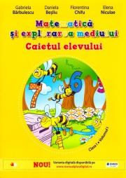Caietul Elevului. Matematica si Explorarea Mediului. Clasa I. Vol. I ( contine ed. digitala)