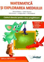 Matematică şi explorarea mediului - Caietul elevului - clasa pregătitoare