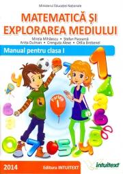 Matematica si explorarea mediului, Manual pentru clasa I - Semestrele I si II. Contin si Cd-ul cu varianta digitala
