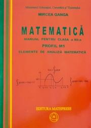 Manual pentru matematica, clasa XII-a, Profil M1( Vol. 1+2)