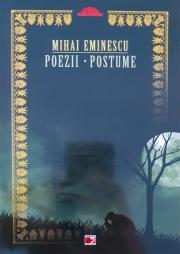 Mihai Eminescu. Poezii. Postume