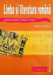 Manual Limba si literatura romana - clasa a VIII-a