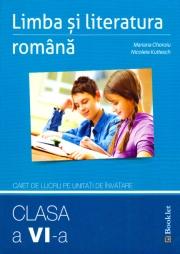 Limba și literatura română – caiet de lucru pe unități de învățare – clasa a VI-a