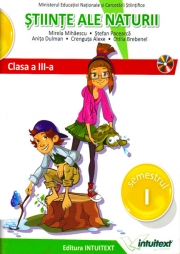 Stiinte ale naturii. Manual pentru clasa a III-a, semestrul I si II ( include ed. digitala )