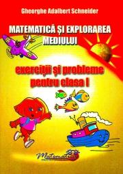 Matematica si explorarea mediului. Exercitii si probleme - Clasa I