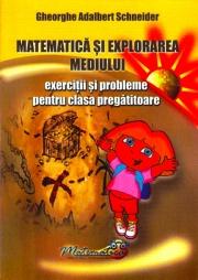 Matematica si explorarea mediului- Exercitii si probleme pentru clasa pregatitoare