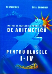 Metode de rezolvare a problemelor de aritmetica (Clasele I - IV)