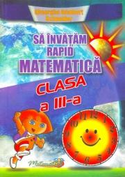 Matematica- Sa invatam rapid manual pentru clasa a III-a