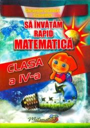 Sa invatam rapid matematica, clasa a IV-a