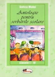 Antologie pentru serbarile scolare, clasele I-IV