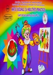 Arte vizuale si abilitati practice - Caiet de lucru pentru clasa a IV-a